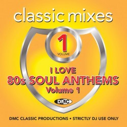 Classic Mixes – I Love 80s Soul Anthems