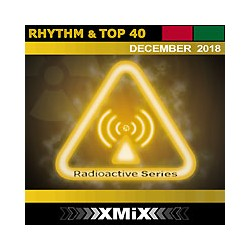 RADIOACTIVE RHYTHM & TOP 40 -12/2018