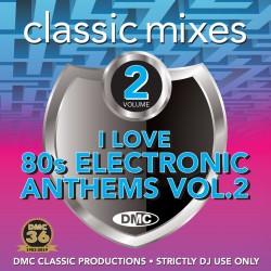 DMC Classic Mixes - I Love 80s Electronic Anthems Vol. 2