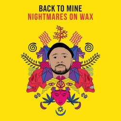Back To Mine - Nightmares on Wax -