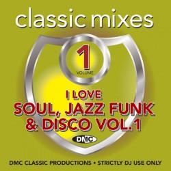 DMC Classic Mixes – I Love Soul, Jazz, Funk & Disco Volume 1