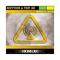 RADIOACTIVE RHYTHM & TOP 40 -3/2019
