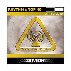 RADIOACTIVE RHYTHM & TOP 40 -4/2019