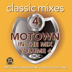 DMC CLASSIC MIXES – MOTOWN IN THE MIX Volume 4
