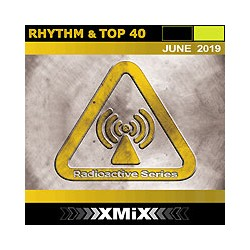 RADIOACTIVE RHYTHM & TOP 40 -6/2019