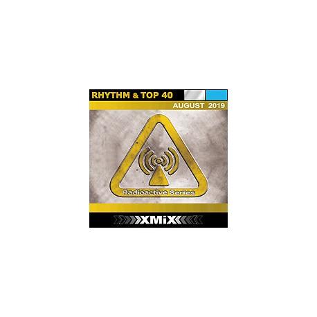 RADIOACTIVE RHYTHM & TOP 40 -8/2019
