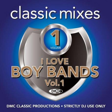 Classic Mixes – I Love Boy Bands -1