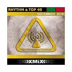 RADIOACTIVE RHYTHM & TOP 40 -12/2019