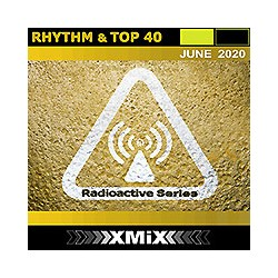 RADIOACTIVE RHYTHM & TOP 40 -6/2020