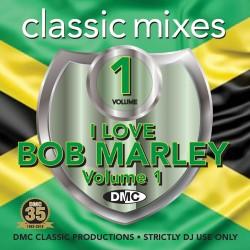 DMC Classic Mixes – I Love Bob Marley