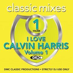 DMC Classic Mixes - I Love Calvin Harris